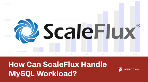 How Can ScaleFlux Handle MySQL Workload?