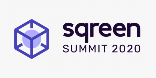 Three reasons to attend Sqreen Summit 2020 (sponsor)