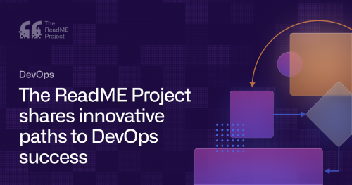 The ReadME Project shares innovative paths to DevOps success