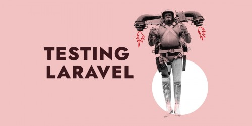 How to test Laravel applications